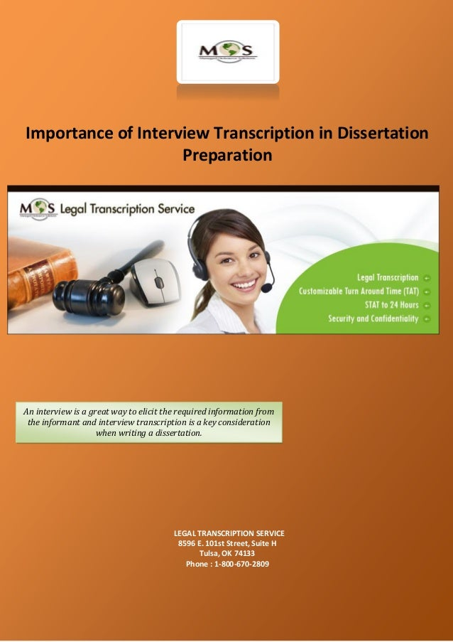 dissertation interview transcription service Our products and services product range of chemicals is specialised mainly in the production of sole leather and other vegetable tanned leathers read more contact.
