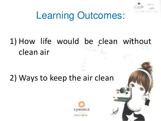 ways to keep our air clean essay Free essays on how can we keep our environment clean get help with your writing 1 through 30.