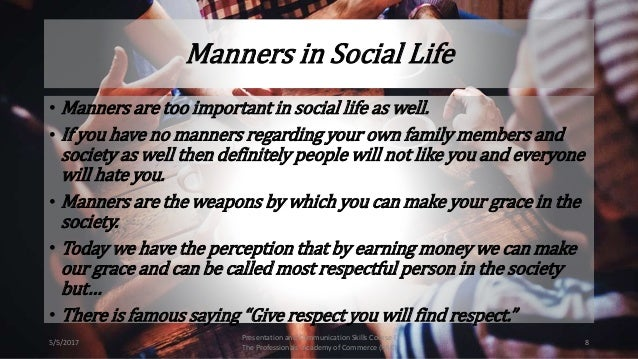 importance of politeness in life However, this study of rudeness in modern life is far better than that, being highly  perceptive, passionately argued and extremely funny.