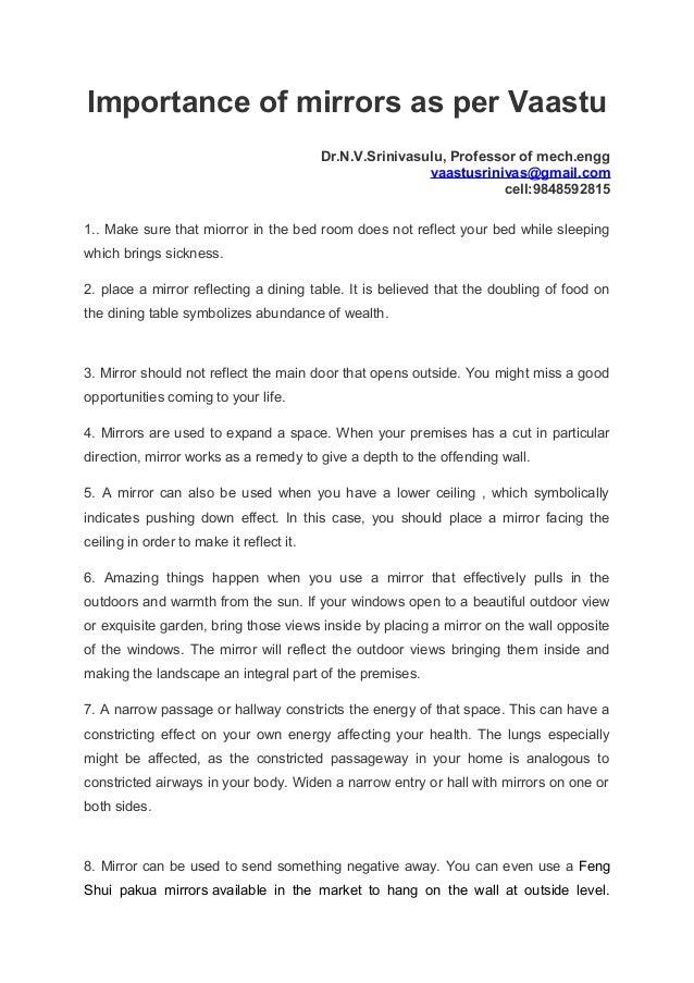Importance of mirrors as per Vaastu Dr.N.V.Srinivasulu, Professor of mech.engg vaastusrinivas@gmail.com cell:9848592815 1....