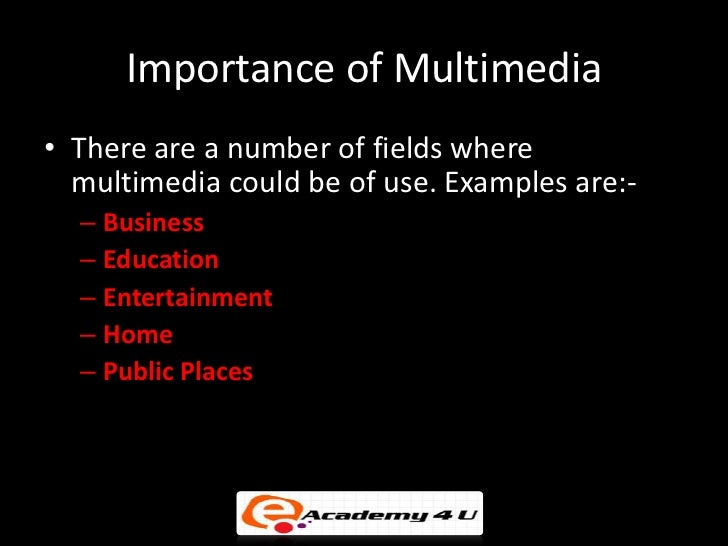 importance of multimedia in entertainment