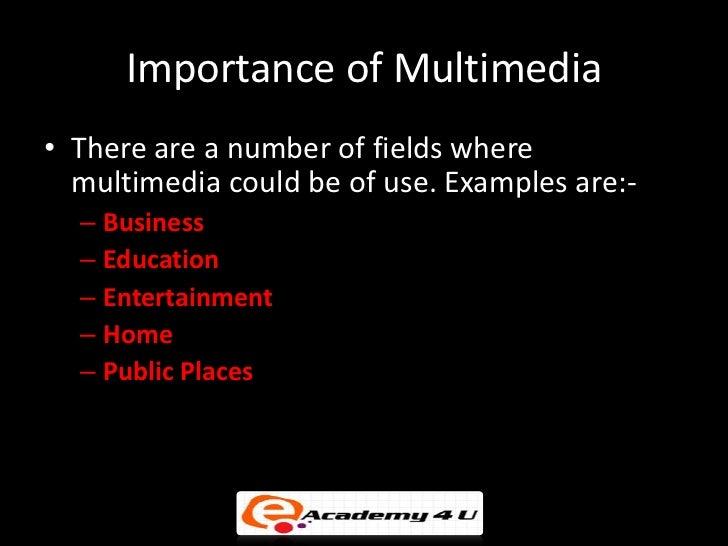 Importance Of Multimedia