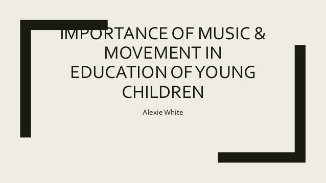 Importance of music &