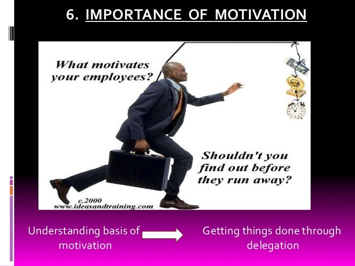 the importance of motivating employees in the al zawawi company Impact of motivation on employee turnover in delegation) impact important role in motivation process company policies should motivate employees and decrees.