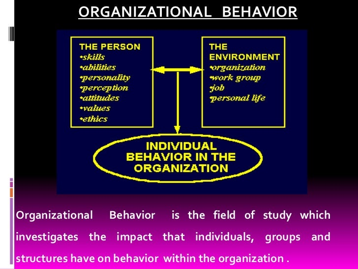 "importance of organisational behaviour ""organisational behaviour is a subset of management activities concerned with understanding, predicting and influencing individual behaviour in organisational."
