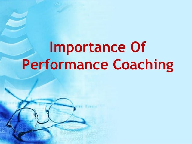 Importance Of Performance Coaching
