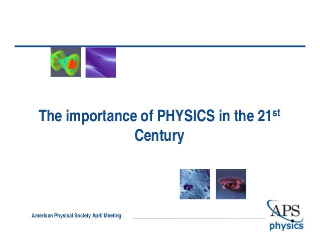 the importance of physics The importance of physics to society today is most easily represented by our reliance on technology many of the technologies that that are continually transforming .
