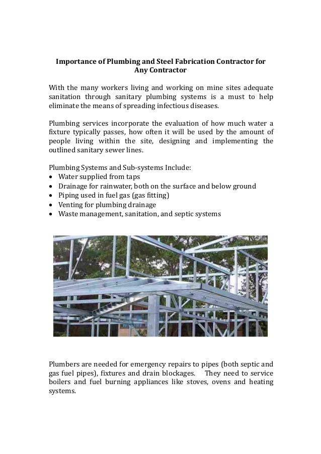importance of plumbing and steel fabrication contractor for any contractor with the many workers living and