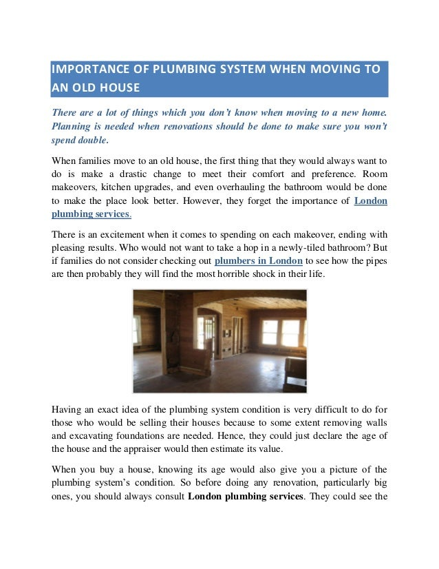 IMPORTANCE OF PLUMBING SYSTEM WHEN MOVING TO AN OLD HOUSE There are a lot of things ...