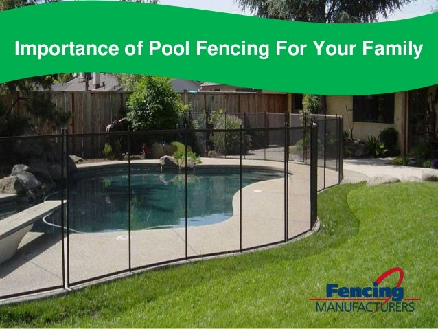 Importance of Pool Fencing For Your Family