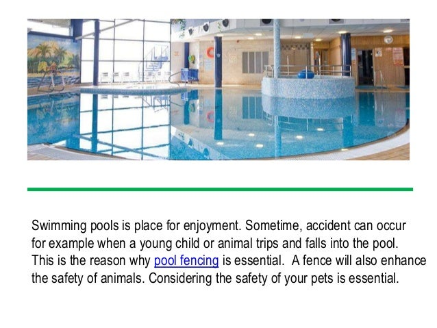 Importance of pool fencing for your family Slide 2
