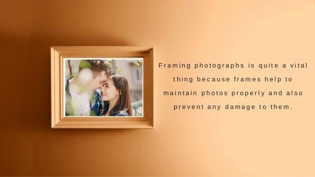 Importance Of Professional Photo Framers Slide 2