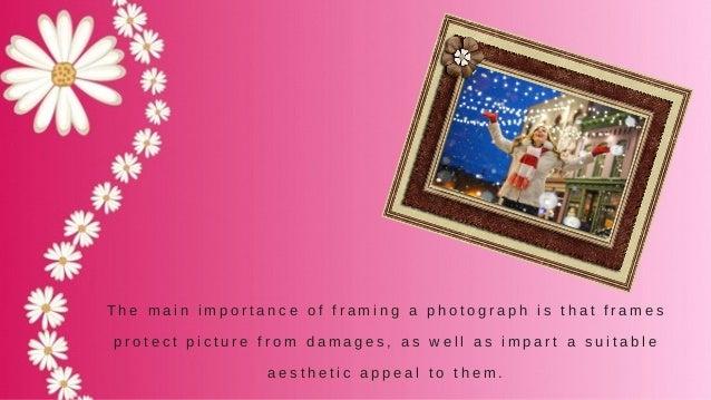 Importance Of Professional Photo Framers Slide 3