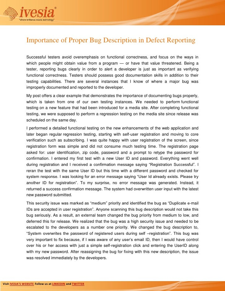 Importance of Proper Bug Description in Defect Reporting                Successful testers avoid overemphasis on functiona...