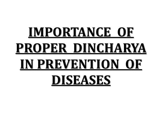 DINCHARYA Importance of proper dincharya in preventing diseases Slide 2