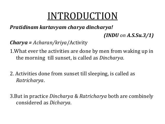 DINCHARYA Importance of proper dincharya in preventing diseases Slide 3