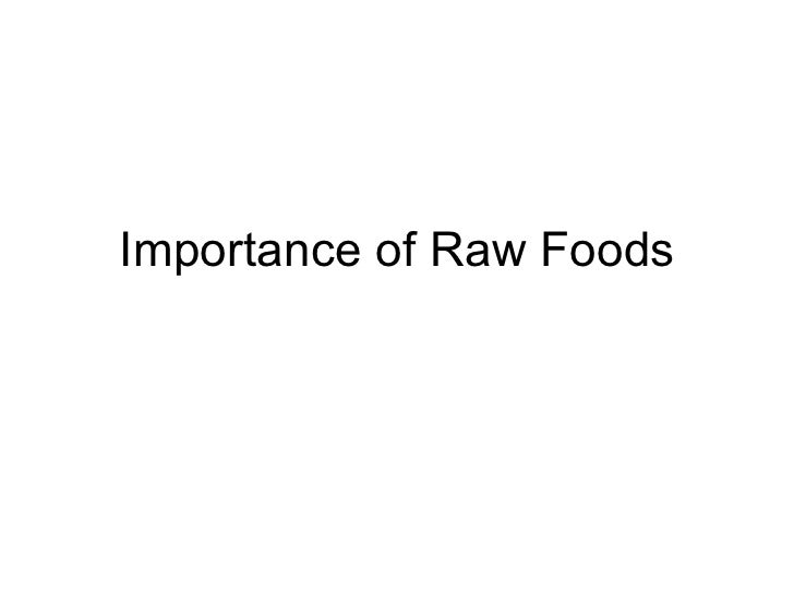 Importance of Raw Foods
