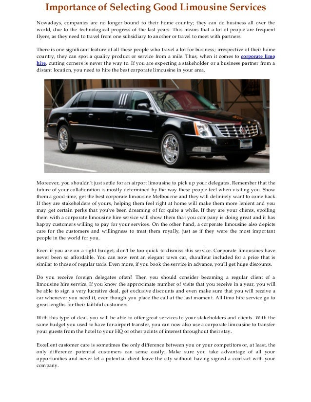 Importance of Selecting Good Limousine Services Nowadays, companies are no longer bound to their home country; they can do...
