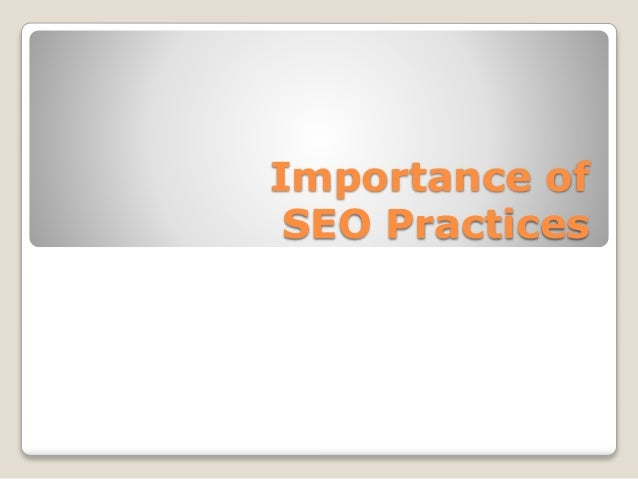 Importance of SEO Practices