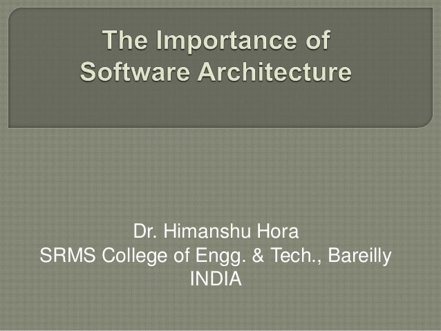 Dr. Himanshu Hora SRMS College of Engg. & Tech., Bareilly INDIA