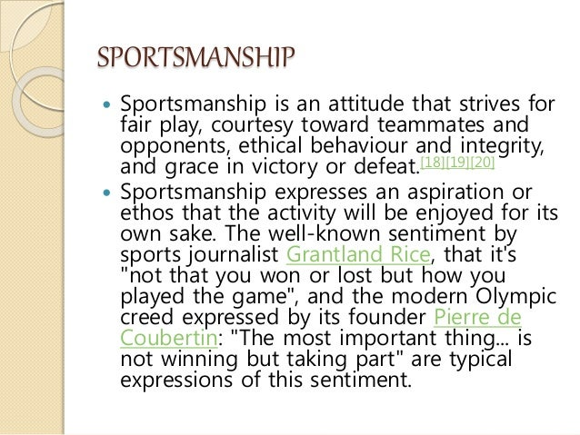 "the importance of sportsmanship Encouraging good sport conduct in athletes  jennifer j waldron,  said ""one man practicing good sportsmanship is far better than  stress the importance of."