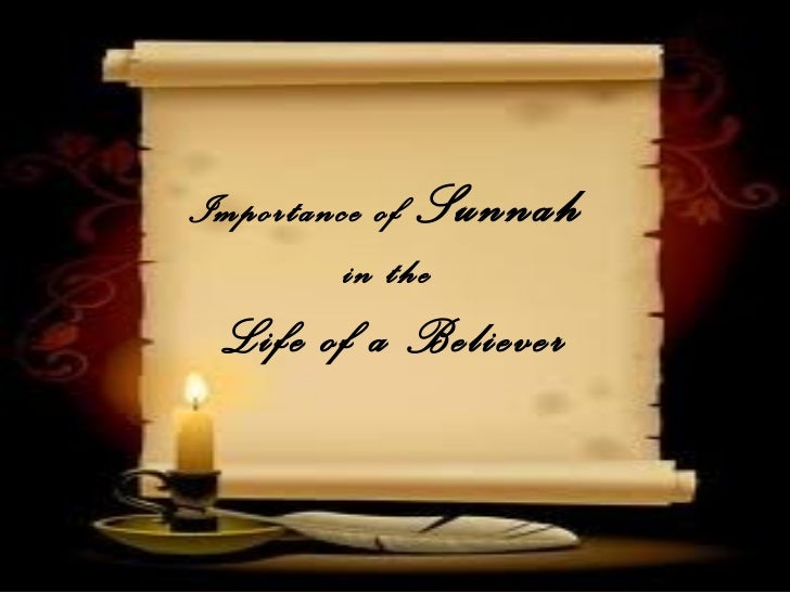 Importance of Sunnah         in the Life of a Believer