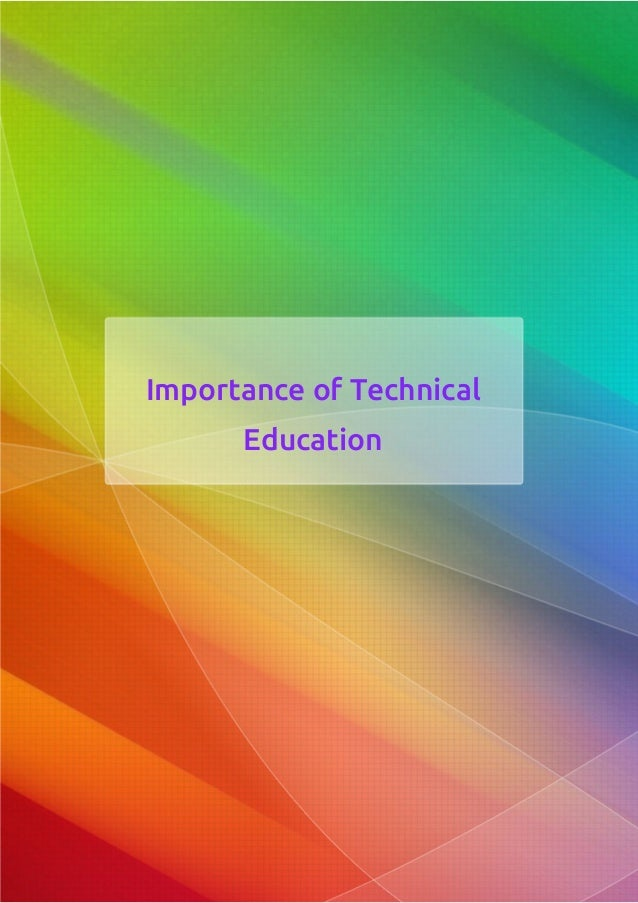 Short essay on importance of technical education