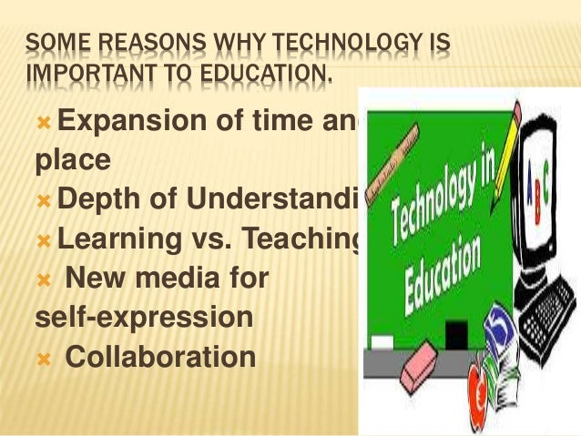 an analysis of the importance of technology in education system Factors that affect information and communication technology usage: data analysis revealed that various categories of technology in education has several.