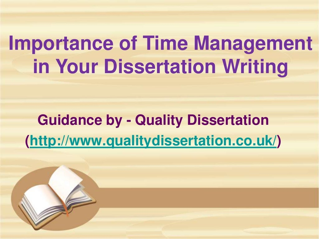 Importance of Time Management in Your Dissertation Writing