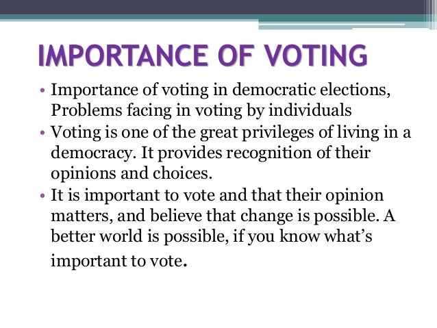 The Importance Of Voting And Democracy