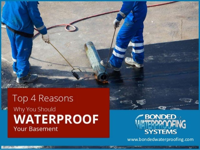 Importance Of Waterproofing Your Basement. Top 4 Reasons Why You Should  Waterproof Your Ba Sement Www.bondedwaterproofing.com ...