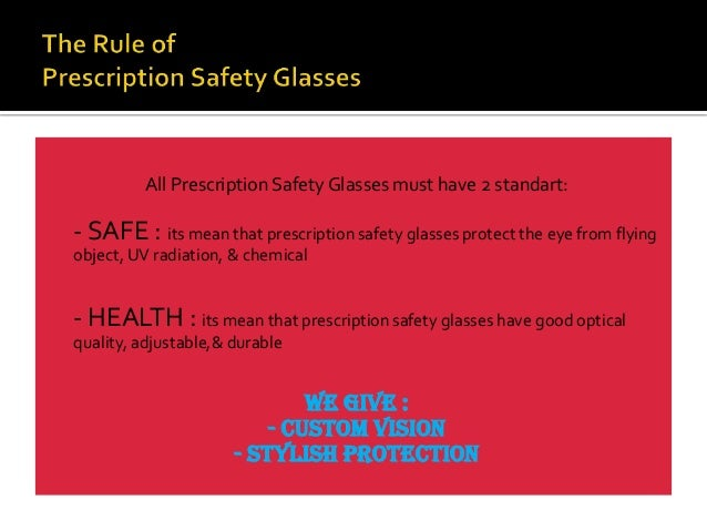 Importance of wearing prescription safety glasses