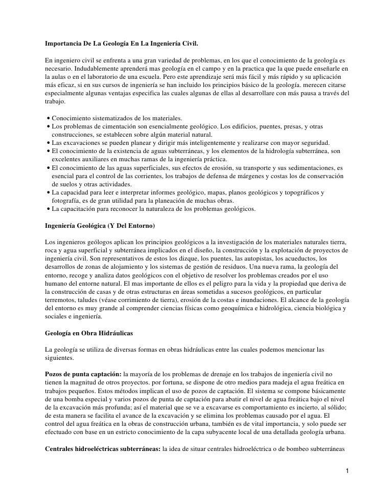Importancia De La Geología En La Ingeniería Civil.En ingeniero civil se enfrenta a una gran variedad de problemas, en los ...
