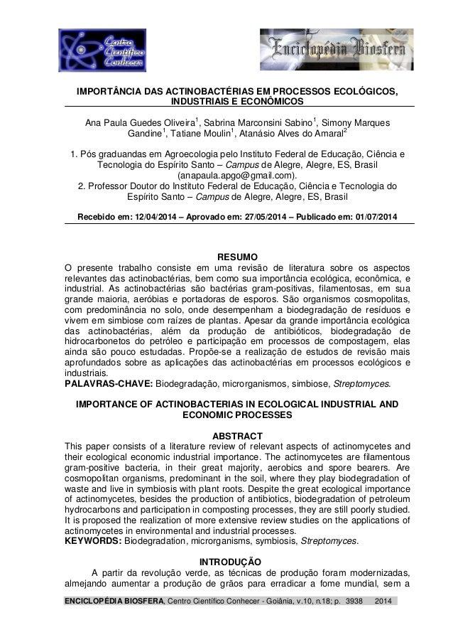 ENCICLOPÉDIA BIOSFERA, Centro Científico Conhecer - Goiânia, v.10, n.18; p. 20143938 IMPORTÂNCIA DAS ACTINOBACTÉRIAS EM PR...