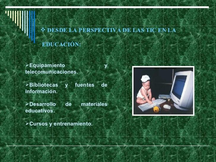 Importancia De La Tic En La Educacion Slide 3