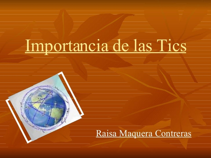 Importancia de las Tics Raisa Maquera Contreras