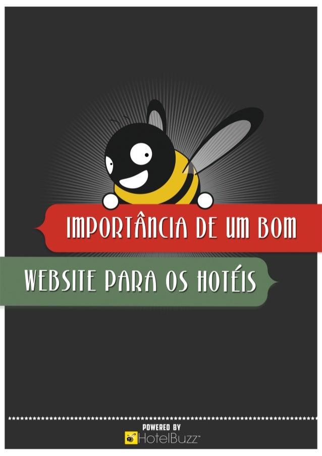 ÍNDICE Introdução A evolução no setor da hotelaria e turismo Qual é o espaço para os websites dos hotéis Como garantir que...