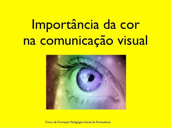 Importância da corna comunicação visual   Curso de Formação Pedagógica Inicial de Formadores