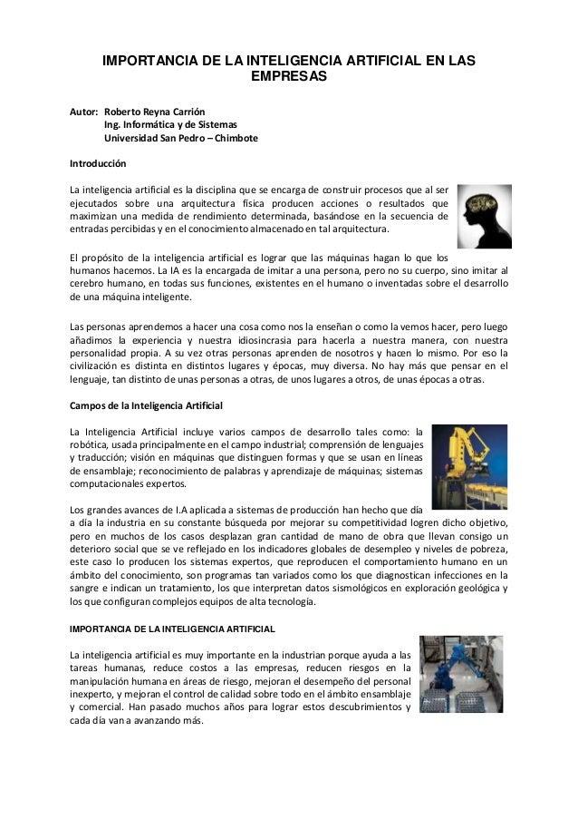 IMPORTANCIA DE LA INTELIGENCIA ARTIFICIAL EN LAS                          EMPRESASAutor: Roberto Reyna Carrión       Ing. ...