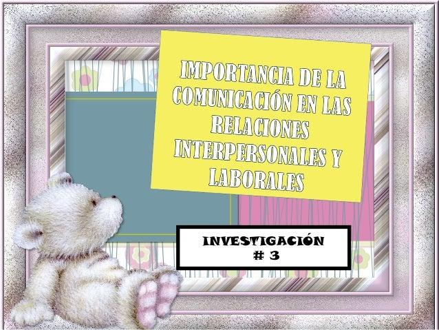 Importancia de la comunicación en las relaciones interpersonales