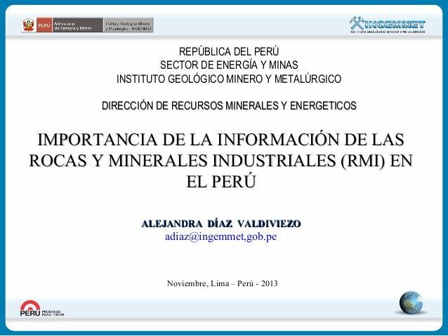REPÚBLICA DEL PERÚ SECTOR DE ENERGÍA Y MINAS INSTITUTO GEOLÓGICO MINERO Y METALÚRGICO DIRECCIÓN DE RECURSOS MINERALES Y EN...