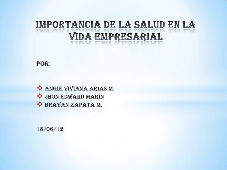 Por: Angie Viviana arias m. Jhon Edward Marín Brayan zapata m.18/06/12