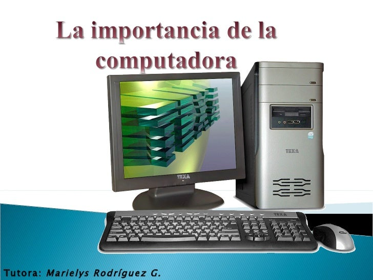 Tutora: Marielys Rodríguez G.