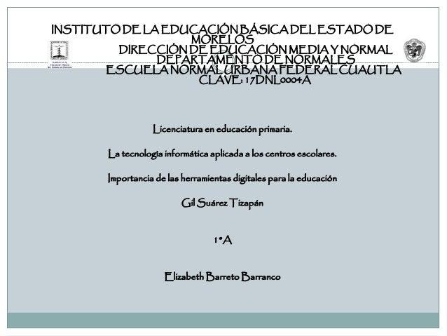 INSTITUTO DE LA EDUCACIÓN BÁSICA DEL ESTADO DE MORELOS DIRECCIÓN DE EDUCACIÓN MEDIA Y NORMAL DEPARTAMENTO DE NORMALES ESCU...
