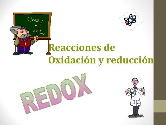 Reacciones deOxidación y reducción