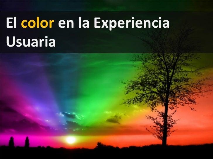 El color en la ExperienciaUsuaria