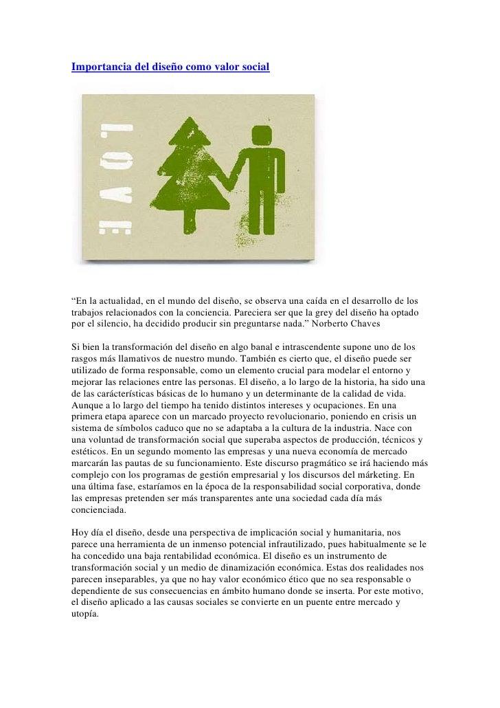 "HYPERLINK "" http://unmundofeliz2.blogspot.com/2007/07/importancia-del-diseo-como-valor-social.html""  Importancia del dise..."