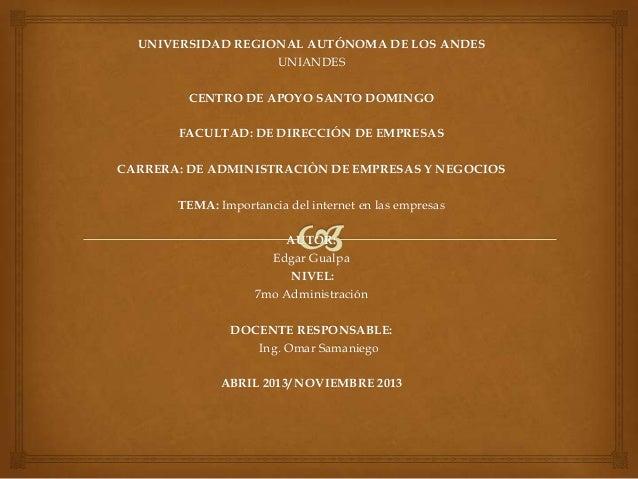 UNIVERSIDAD REGIONAL AUTÓNOMA DE LOS ANDESUNIANDESCENTRO DE APOYO SANTO DOMINGOFACULTAD: DE DIRECCIÓN DE EMPRESASCARRERA: ...