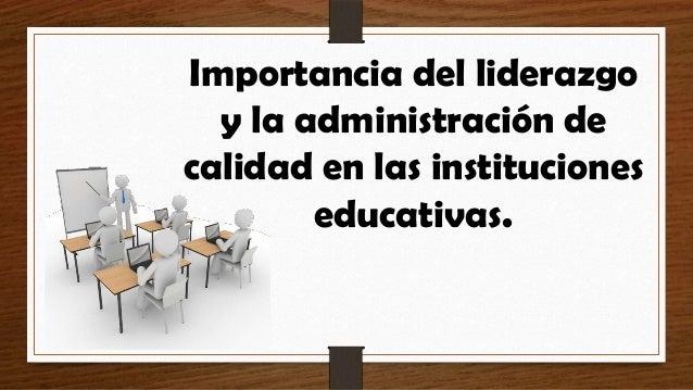 Importancia del liderazgo y la administraci n de calidad for Importancia de la oficina