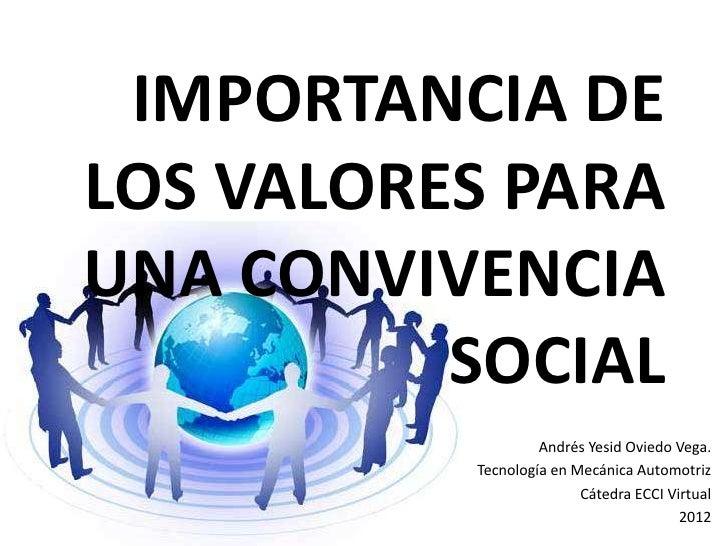 Importancia de los valores para una convivencia social for Importancia de los viveros forestales